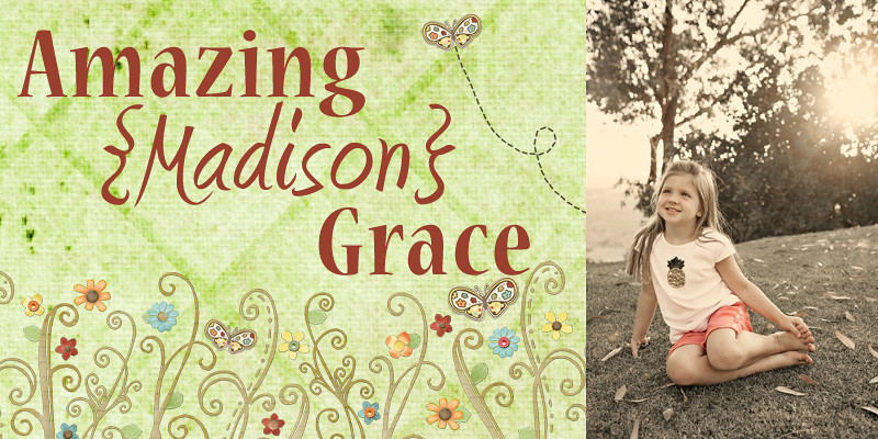 Amazing [Madison] Grace
